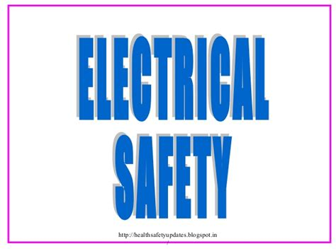 Electrical Safety 1 electrical safety