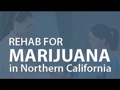 Marijuana Detox California by Marijuana Rehab In Northern California