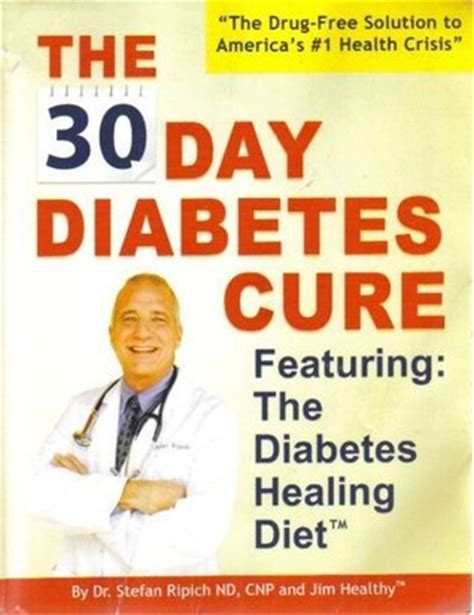 heal me in search of a cure books the 30 day diabetes cure featuring the diabetes healing