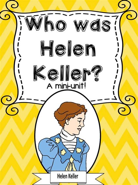 hellen keller scholastic biography questions 17 best images about biographies on pinterest cause and