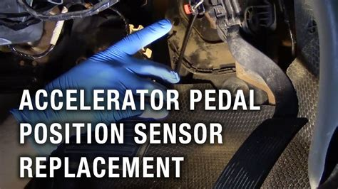 accelerator pedal position sensor replacement chevy
