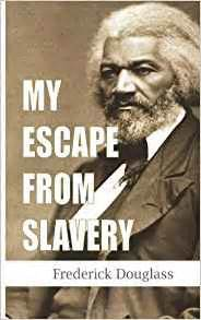 oney my escape from slavery books my escape from slavery frederick douglass 9781481153089