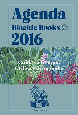 agenda blackie books 2018 blackie books kakebo blackie books 2018 la nueva biblos s l