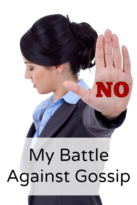 how to stop your friends from gossiping a woman s battle is against gossip a proverbs 31 wife