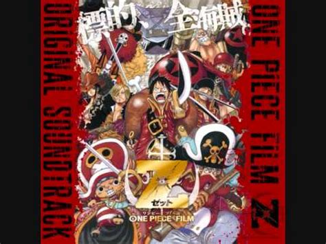 film z one piece descargar one piece film z full soundtrack youtube