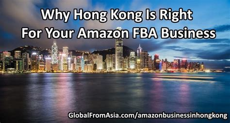 Amazon Hong Kong | is hong kong right for your amazon fba business