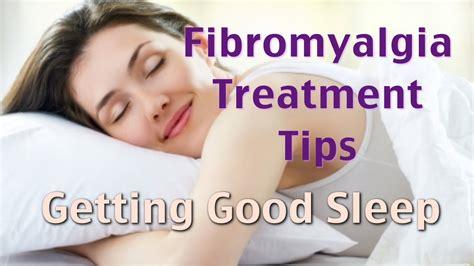 sleep therapy for fibromyalgia treatment videos fibromyalgia treatment tips for good sleep youtube