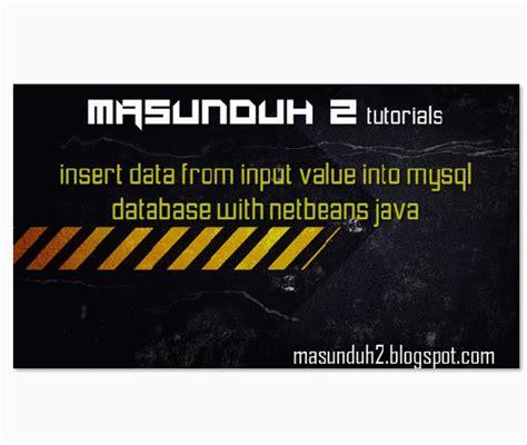 html input value pattern tutorial netbeans insert data from input value into mysql