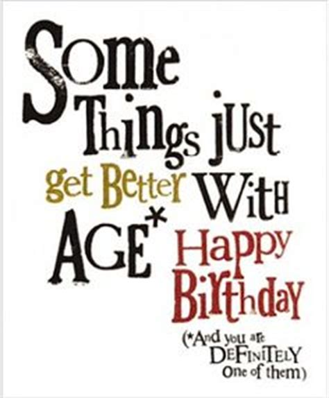 Getting Birthday Quotes Getting Older Quotes Birthday Image Quotes At Hippoquotes Com