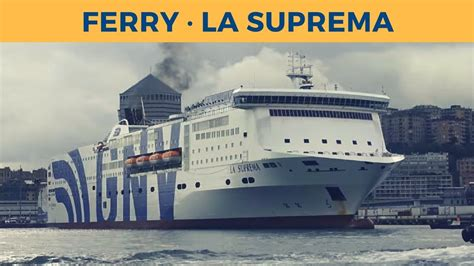 nave suprema arrival of ferry la suprema in genova gnv
