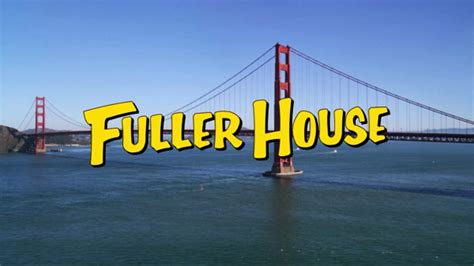 house wikia fuller house fuller house wikia fandom powered by wikia