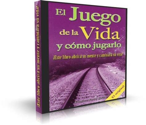 el juego de la vida y como jugarlo saber mas spanish edition ebook el juego de la vida y c 211 mo jugarlo florence scovel shinn