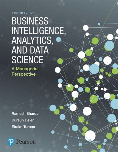 business intelligence analytics and data science a managerial perspective 4th edition sharda