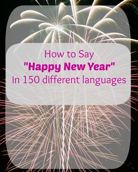 how to say happy in how to say happy new years in 150 different languages
