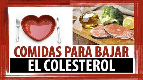 comidas  bajar colesterol alimentos altos en colesterol youtube