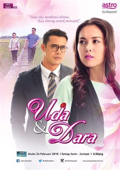 film malaysia uda dan dara drama uda dan dara 2016 astro adaptasi novel one