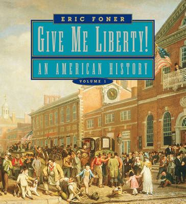 what my told me volume 1 books give me liberty an american history seagull edition
