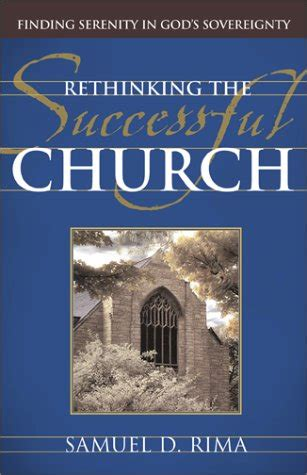 remission rethinking how church leaders create movement books book review rethinking the successful church by samuel