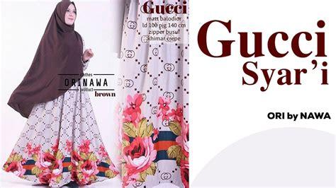 Gamis Syari Ori Nawa gucci syari orinawa ori by nawa baju gamis syar i modern