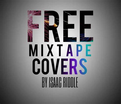 free mixtape covers irmixtapecovers twitter