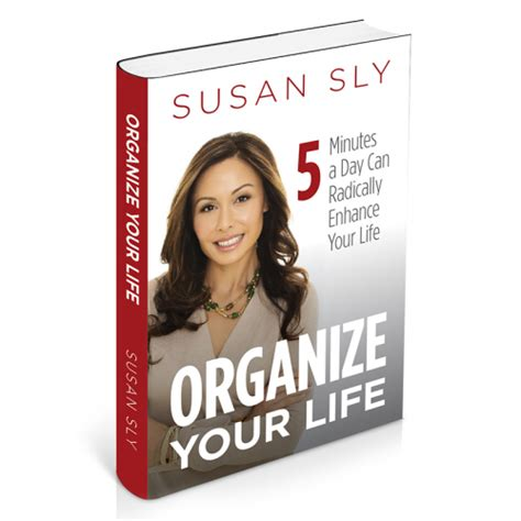 organize your life best selling author susan sly releases organize your life