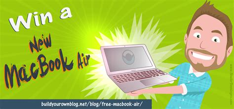 Free Macbook Air Giveaway - free macbook air 2015 build your own blog