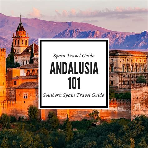best in andalucia best places to visit in andalusia an andalusia travel