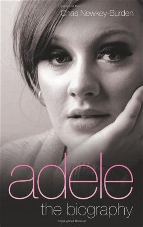 adele biography video adele the biography chas newkey burden book adele wiki