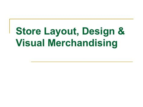 store layout design and visual merchandising powerpoint store design layout visual merchandising