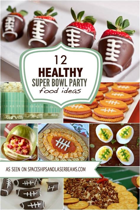 pretend party play super bowl appetizer ideas 12 healthy super bowl party food ideas spaceships and