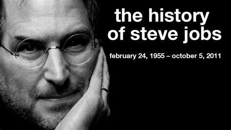 history of steve jobs life steve jobs tribute the history of the life of steve jobs