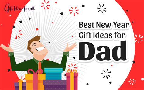 11 thoughtful new year gift ideas to treat your dad gift