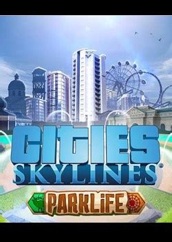 Cities: Skylines - Parklife System Requirements | Can I ... Parklife Graphics