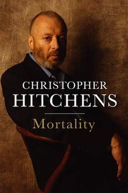 christopher hitchens the last and other conversations the last series books mortality book