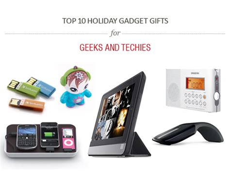 popular holiday gifts for techies top 10 gadget gifts for geeks and techies gift ideas misc gadgets