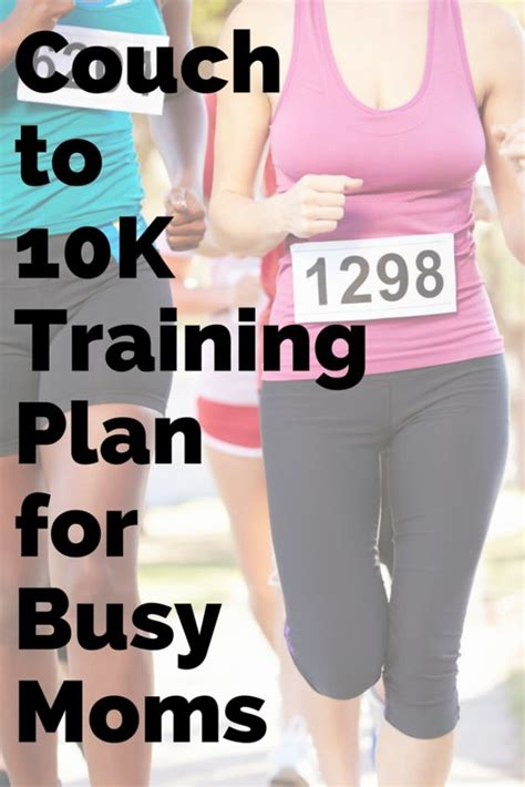 couch 2 10k a couch to 10k training plan for busy moms pinterest