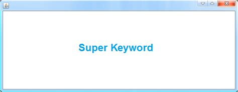 java tutorial super keyword what is use of super keyword in java java tutorial