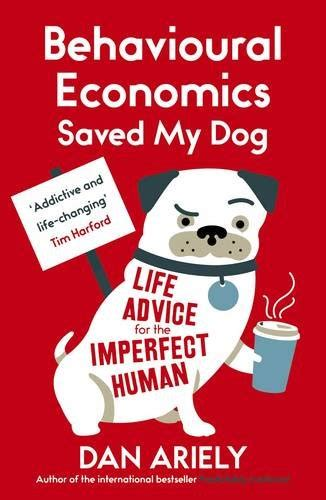 libro behavioural economics a very libro the honest truth about dishonesty di dan ariely