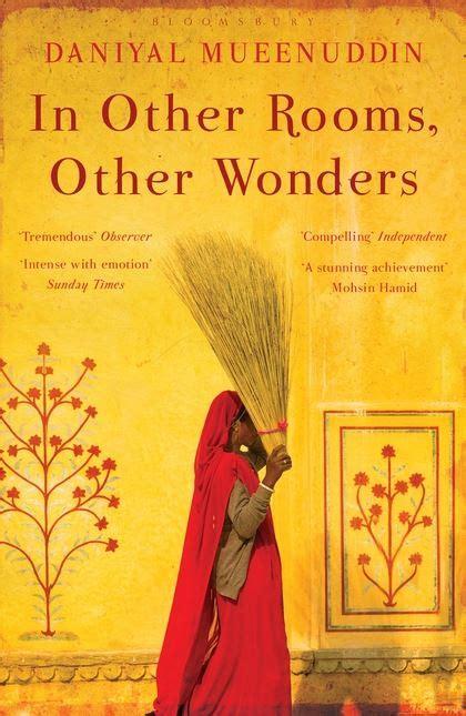 in other rooms other wonders in other rooms other wonders daniyal mueenuddin bloomsbury paperbacks