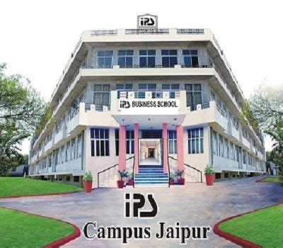 Mba In Jaipur Metro by Ips Business School Jaipur Admissions Contact Website