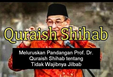 meluruskan pandangan prof dr quraish shihab tentang