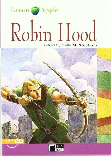 robin hood eso material libro the king arthur and his knights eso material auxiliar di cideb editrice the black cat