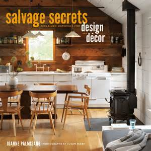 Salvage Home Decor by My 6 Favorite Salvage Style Projects In Our Home A