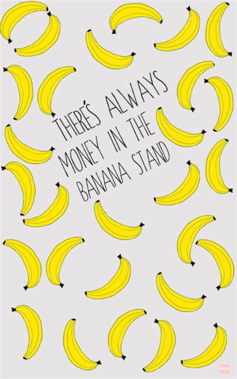 banana phone wallpaper there s always money in the banana stand art print the o