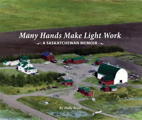 Many Make Light Work Origin by Many Make Light Work By Dolly Reed History Blurb