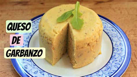 quesos caseros sin lacteos queso de garbanzo sin l 225 cteos receta vegana youtube