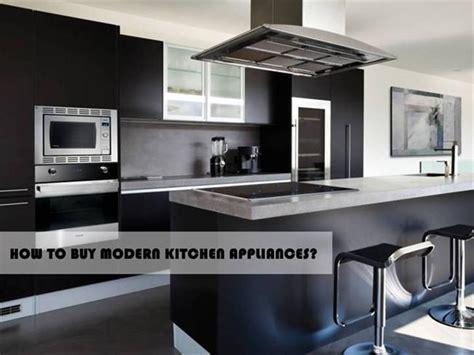 How To Buy Modern Kitchen Appliances Authorstream Kitchen Appliances Templates