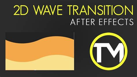 tutorial after effect transition 2d wave effect transition adobe after effects tutorial