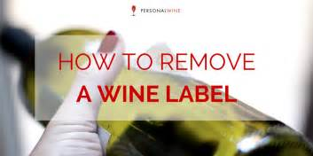 how to remove wine labels