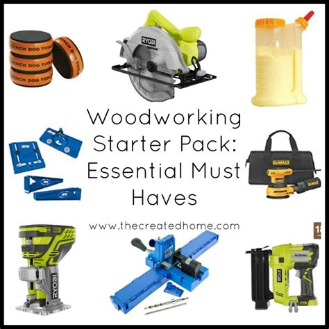 woodworking must haves woodworking starter pack essential must haves the